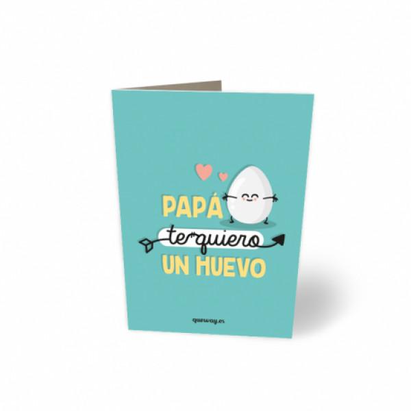 tarjeta-papa-te-quiero-un-huevo